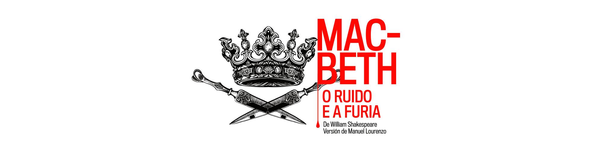 Diseño de campaña gráfica para Macbeth en gallego