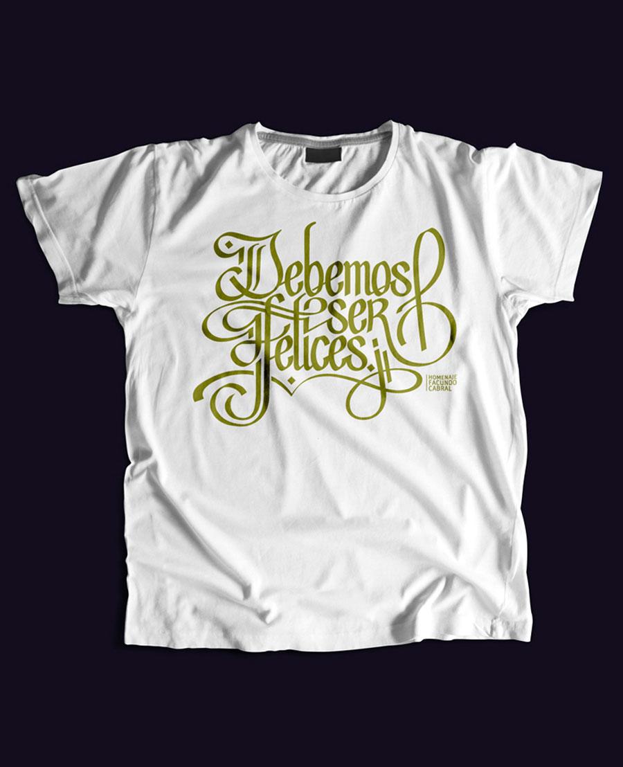 Diseño camiseta lettering Debemos ser felices